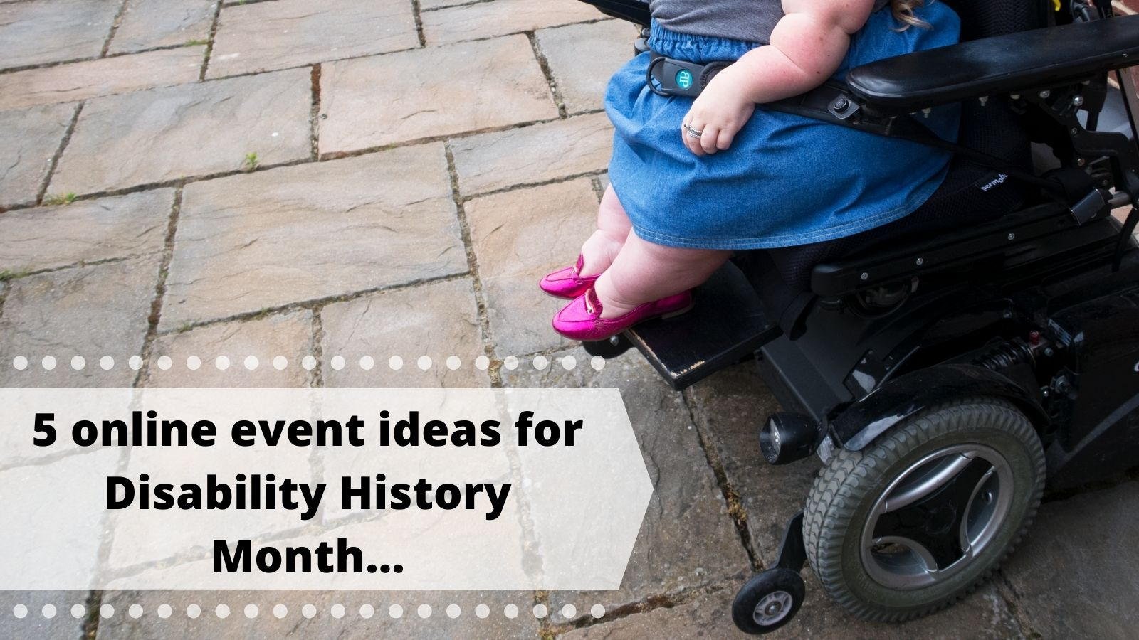 5 online event ideas for disability history month